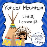Journeys Third Grade: Yonder Mountain