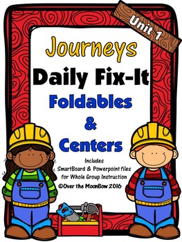 Journeys Unit 1 Daily Fix-It Foldables & Centers - 1st Grade