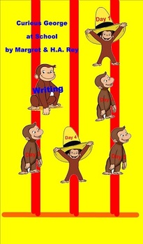 Journeys Writing Unit 1, Lesson 3 Curious George first gra