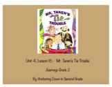 Journeys Unit 4, Lesson 16 Mr. Tanen's Tie Trouble