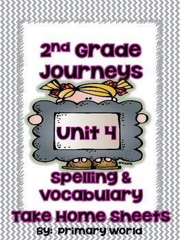 Journey's Unit 4 2nd Grade Spelling and Vocabulary -Take H