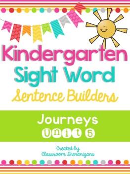 Kindergarten Journeys Unit 5 Sight Words Sentence Builder