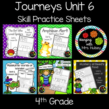Journeys Unit 6 (Fourth Grade): Skill Practice Sheets