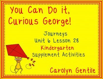 Journeys  Unit 6 Lesson 28 Kindergarten  You Can Do It Cur