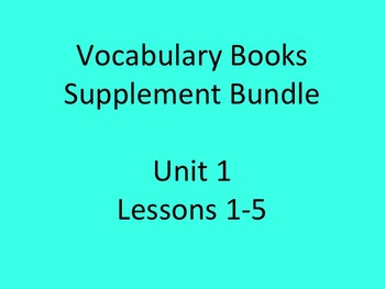 Journey's Vocabulary Books Bundle Unit 1