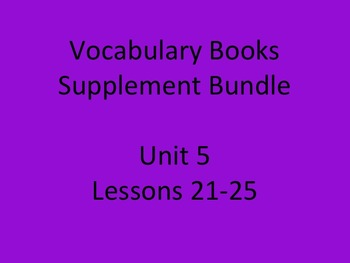 Journey's Vocabulary Books Bundle Unit 5