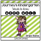 Journey's Word Wall Cards - Kindergarten - Stripes