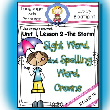 Journeys Sight and Spelling Word Crowns: Lesson 2 The Storm