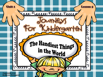 Journeys for Kindergarten The Handiest Things in the World