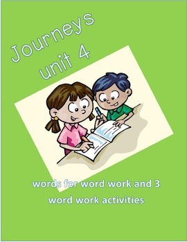 Journeys unit 4 words first grade and word work activities!