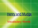 Journeys - Lesson One - Henry and Mudge -  Vocabulary powe