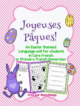 {Joyeuses Paques!} French language activities for immersio