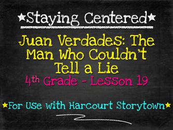 Juan Verdades  4th Grade Harcourt Storytown Lesson 19