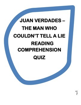 Juan Verdades; The Man Who Couldn't Tell a Lie - Reading C