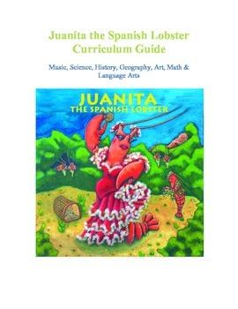 Juanita the Spanish Lobster Curriculum Guide with Unit Stu