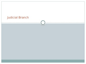 Judicial Branch Notes