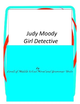Judy Moody Girl Detective Novel Unit with Literary and Gra