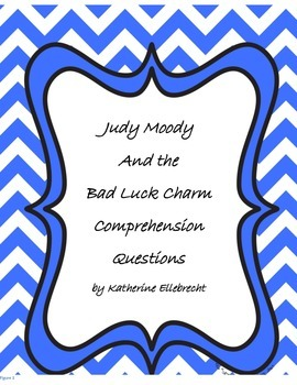 Judy Moody and the Bad Luck Charm Text-Dependent Questions