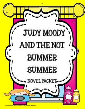 Judy Moody and the Not Bummer Summer Novel Study Unit