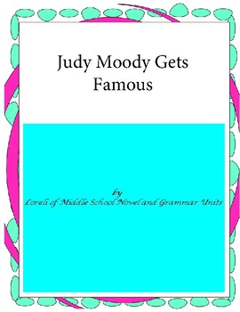 Judy Moody gets Famous Novel Unit with Literary and Gramma