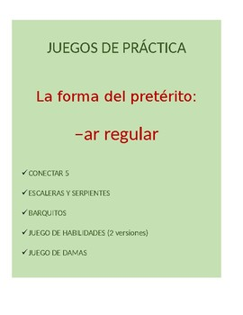 Juegos Bundle for Spanish Grammar: -ar regular preterite c