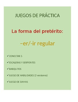 Juegos for Spanish Grammar: -er/-ir regular preterite conj