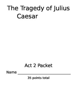 Julius Caesar Act 2 Packet