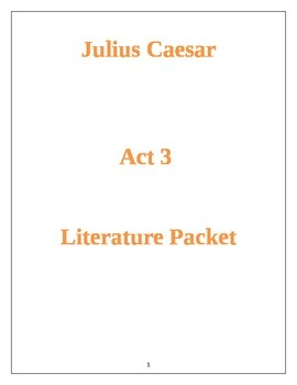 Julius Caesar Act 3 Literature Packet