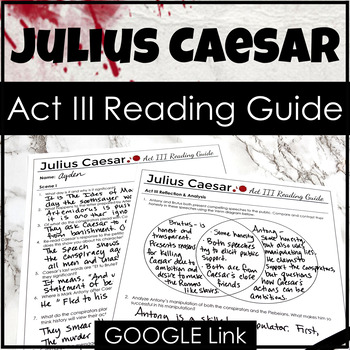 Julius Caesar Act III Reading Guide {Study Guide}