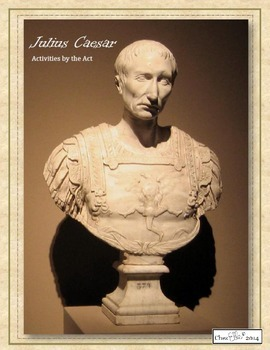 Julius Caesar Activity Pack for Every Act