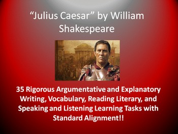 Julius Caesar Common Core Learning Tasks - 35 Rigorous Act