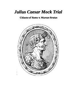 Julius Caesar Mock Trial Project