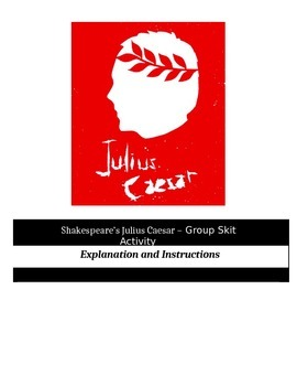 Julius Caesar - Perfect Group Skit Activity
