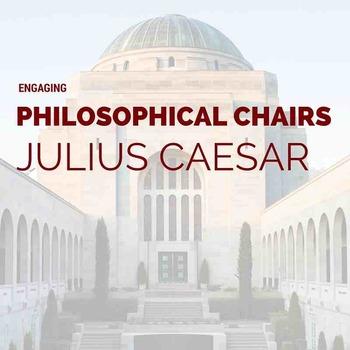Julius Caesar Philosophical Chairs Activity