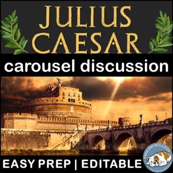 Julius Caesar Pre-reading Carousel Discussion