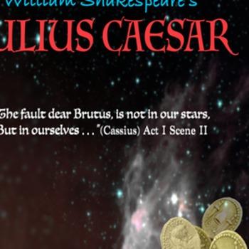 Julius Caesar: The fault dear Brutus ...