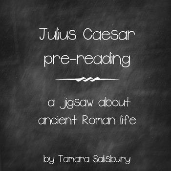 Julius Caesar pre-reading: Roman life and government jigsaw