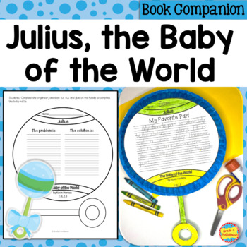 Julius, the Baby of the World ~ Narrative Writing and Comp