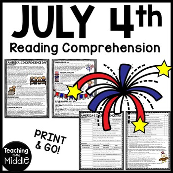 July 4th, Independence Day Reading Comprehension Worksheet