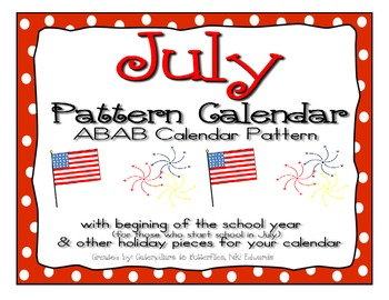 July ABAB Pattern Calendar- Begining of the School Year