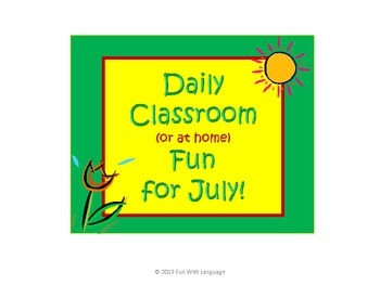 July Classroom Activities and Fun for Summer School or Hom