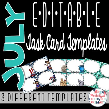 July EDITABLE Task Card TEMPLATES