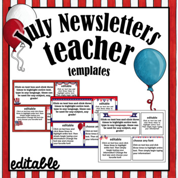 July  Newsletter Templates ~ Editable