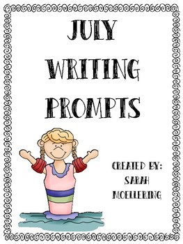 July Writing Prompts (vacation themed and includes holidays!)