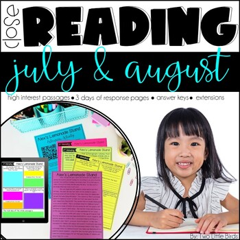 July and August Close Reading Passages