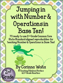 Jumping In With Numbers and Base Ten: Second Grade Common