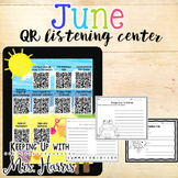 June - QR Code Listening Centers for the month of June