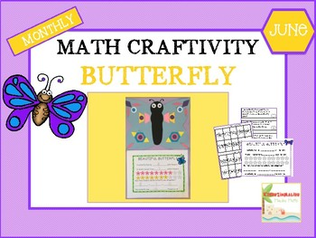 June Butterfly Math Craftivity