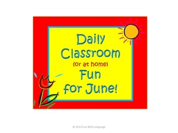 June Classroom Activities and Fun for Summer School or Hom