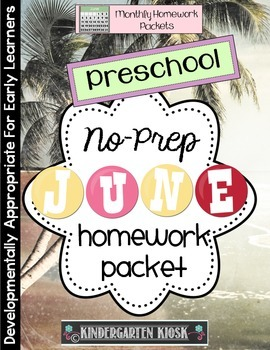 June Homework Packet: Preschool Edition
